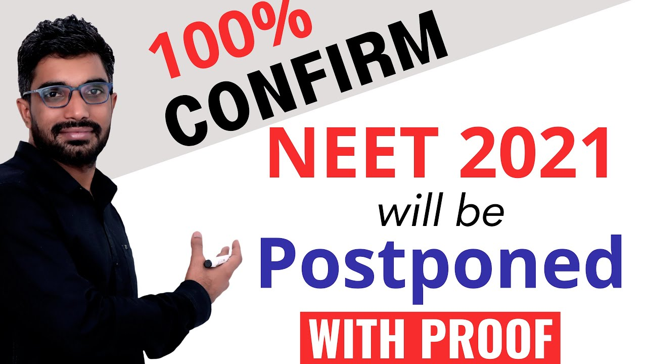 NEET 2021 Postponed or not Latest News | NEET 2021 expected Exam Date with Proof | Sunil Nain