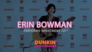 Erin Bowman Performs 'Apartment 101' Live | DLL