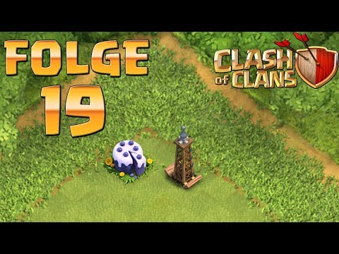 Let's Play CLASH OF CLANS ☆ Folge 19