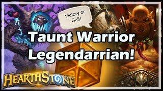 [Hearthstone] Taunt Warrior Legendarrian!
