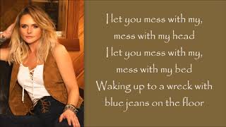 Miranda Lambert ~ Mess With My Head (Lyrics)