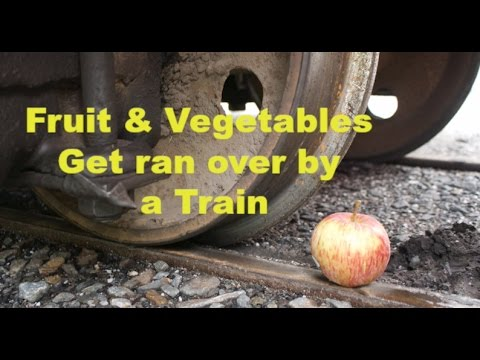 Fruit & Vegetables Get ran over by a Train