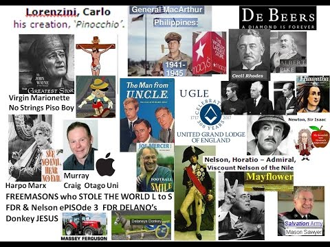 FREEMASONS who STOLE THE WORLD L to S FDR & Nelson ePISOde 3