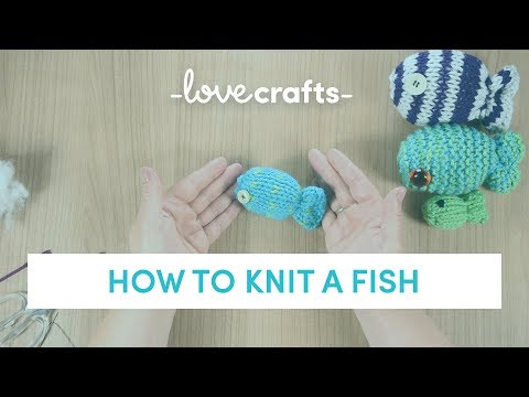 How To Knit | Knitted Fish In Under 10 Minutes