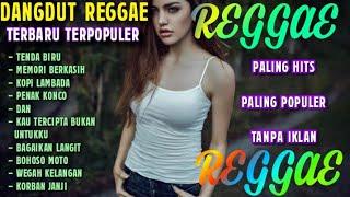 Download DANGDUT REGGAE PALING ENAK FULL ALBUM TERBARU 2020
