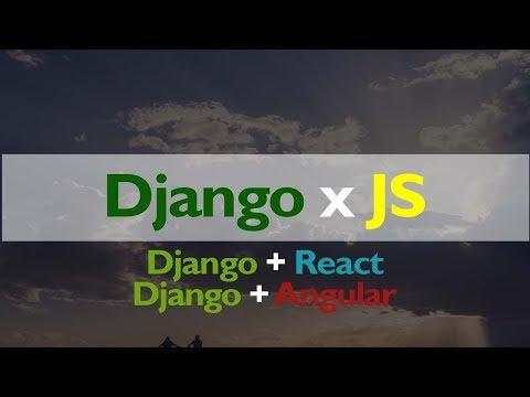 How to Integrate Django to any Javascript Front End // Django to React // Django to Angular
