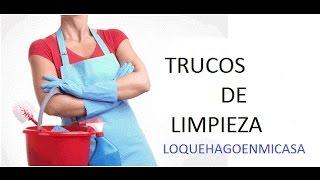 TRUCOS DE LIMPIEZA . Tips que funcionan