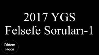 2017 YGS Felsefe Soruları Açıklamalı Çözümleri