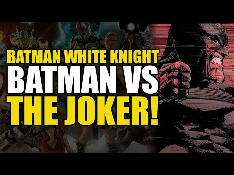 Batman vs The Joker! (Batman: The White Knight Part 6)