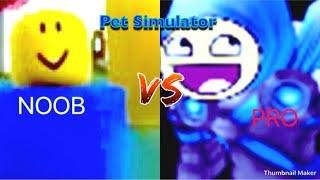 NOOB VS PRO | ROBLOX Pet Simulator
