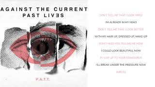 Against The Current - P.A.T.T. (Lyric Video)