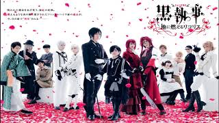 """The eighth song of """"Musical Black Butler: Lycoris that Blazes the E..."""