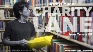 Azmyl Yunor - Charity Lane (2013, 1080p) | Official Music Video | Malaysia | Indie Folk