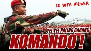 [4.76 MB] Yel Yel KOMANDO terbaru Bikin Merinding!!! coba saja anda lihat...