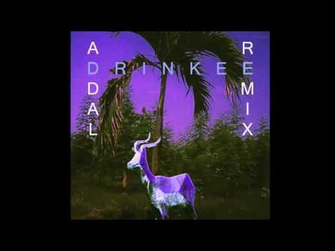 SOFI TUKKER - Drinkee (Addal Remix) [Official Audio]