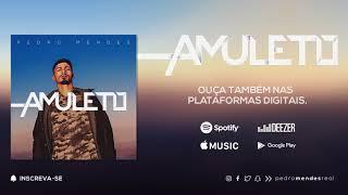 Baixar Pedro Mendes - Amuleto (Áudio Oficial)