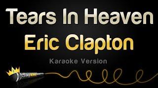Eric Clapton - Tears In Heaven (Karaoke Version)