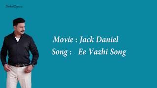 jack-daniel-ee-vazhi-song