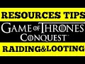 Game Of Thrones Conquest Tips : Resources Raiding And Looting