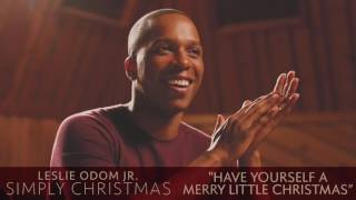 Leslie Odom Jr. - Have Yourself A Merry Little Christmas (Audio Only)