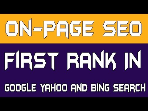 On-Page SEO Techniques To First Rank In Search 2018