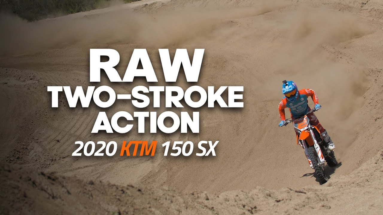 Download RAW Two-Stroke Action: 2020 KTM 150 SX