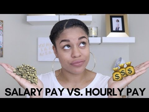 Salary Jobs Vs  Hourly Jobs | Secret Life Of E
