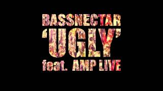 Bassnectar (feat. Amp Live) - Ugly [HD]