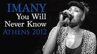 Imany - You will never know (Live in Athens 2012)