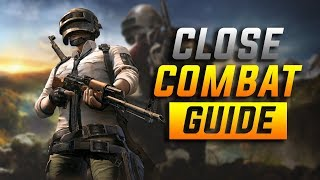 How to win Close Combat Fights - PUBG Mobile Guide