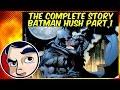 Batman Hush Pt. 1 ( Batman V Superman ) - InComplete Story