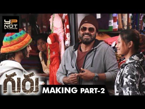 Guru Telugu Movie Making Part 2 | Venkatesh | Ritika Singh | Santhosh Narayanan | Sudha Kongara