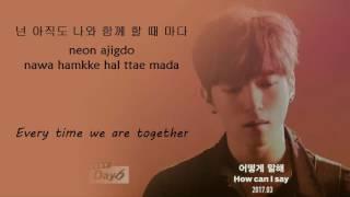 Video DAY6 - 어떻게 말해 (How Can I Say) [Han-Rom-Eng Lyrics] download MP3, 3GP, MP4, WEBM, AVI, FLV Januari 2018