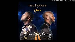 KELLY HANSOME FT 2FACE..OPEN MY WAY (OFFICIAL)