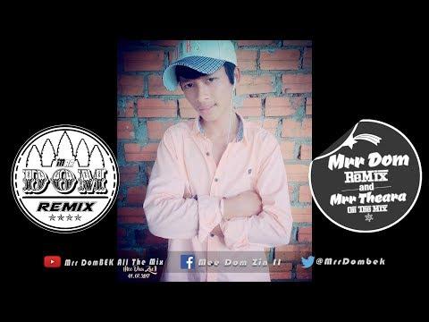 បទភ្លេងថ្មី.!! { Anh Mee Dom Zin II Hor } NEw Melody Break Mix + HipHop By Mrr Theara Ft Mrr DomBek