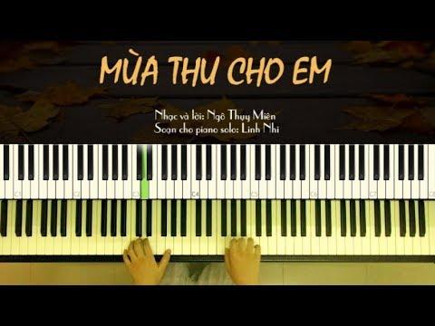 Mùa Thu Cho Em (easy) - Ngô Thụy Miên | Piano cover | Arranged and played by: Linh Nhi