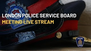 London Police Services Board Meeting - September 20, 2018