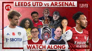 Leeds United vs Arsenal | Watch Along Live