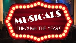 Musicals Through The Years 2019 Highlights