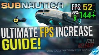 🔧 SUBNAUTICA: Dramatically increase performance / FPS with any setup! Lag drop fix