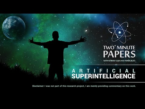 Artificial Superintelligence [Audio only] | Two Minute Papers #29