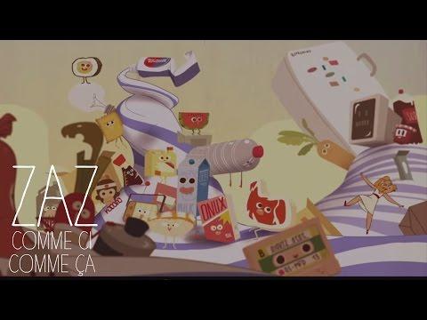 ZAZ - Comme ci comme ça (Clip officiel)