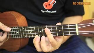 Học đàn Ukulele Bài 10  - Chơi Romace bằng Ukulele (phần 1)
