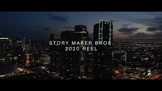 2020 | STORY MAKER BROS REEL