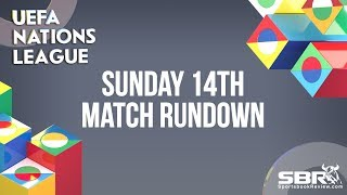 UEFA Nations League Betting Tips For Sunday October 14th Matches | The Bankroll Soccer Picks
