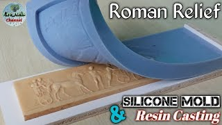 Silicone Mold & Resin Casting : Roman Relief
