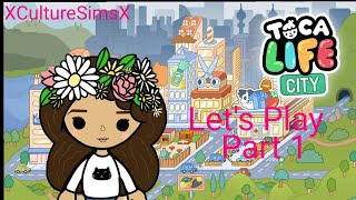 LETS PLAY - TOCA LIFE CITY - TOCA BOCA (Part 1) MISERABLY FAILING AT LIFE | XCultureSimsX