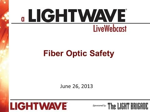 Webinar - Fiber Optic Safety