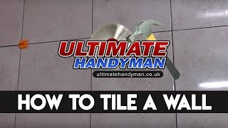 Gambar cover How to tile | Wall tiling