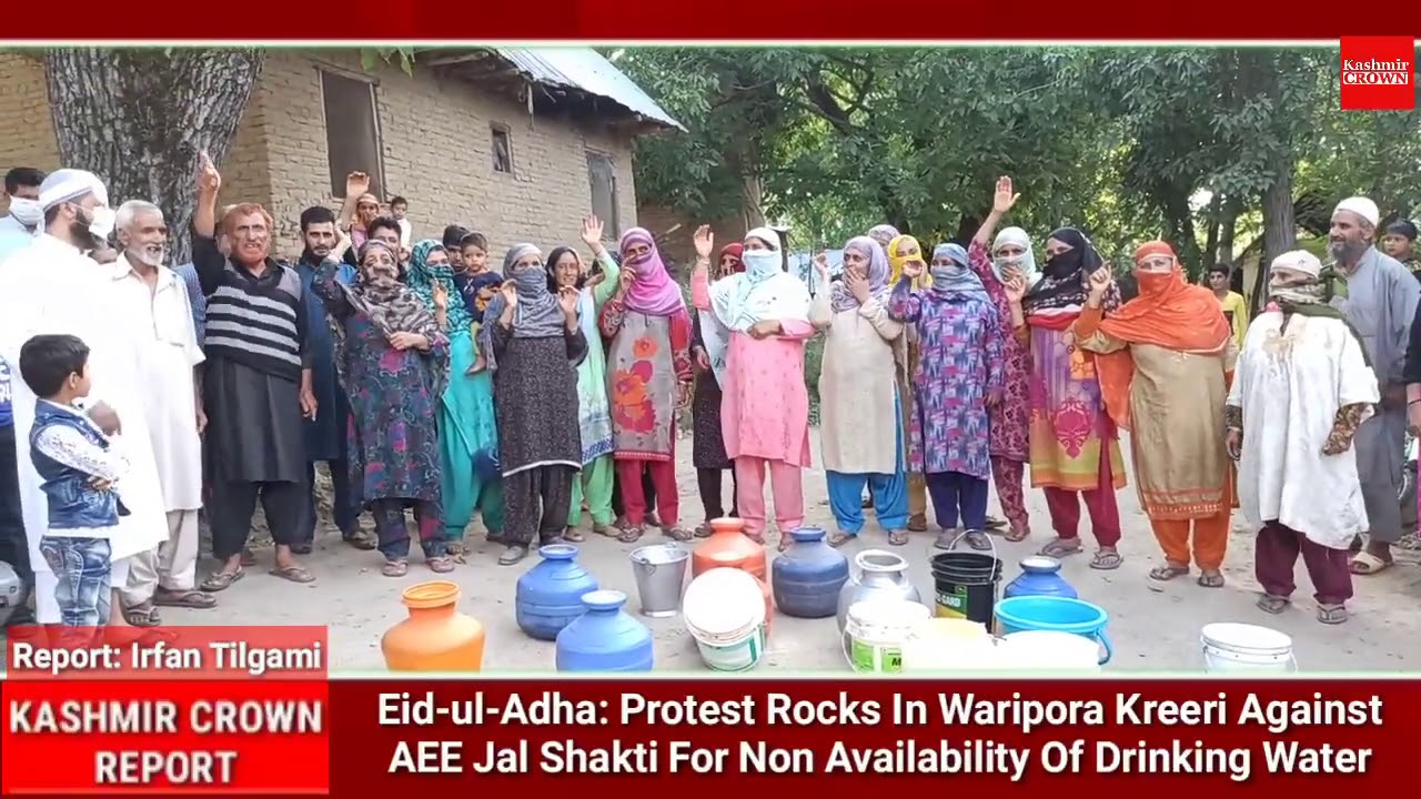 Eid-ul-Adha:Protest Rocks In Waripora Kreeri Against AEE Jal Shakti For Non Availability Of Water